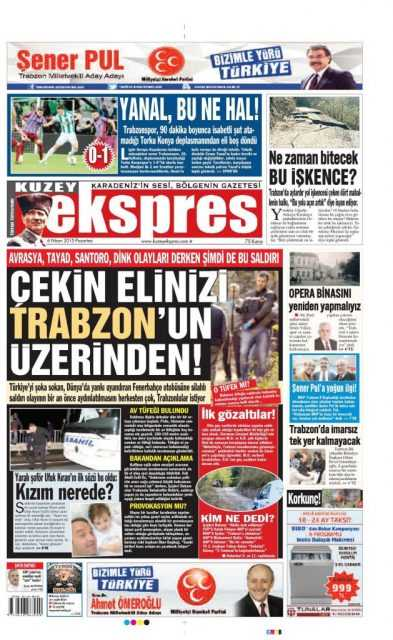 Trabzon Yerel Basını: Kurşun Sıkan Bizden Değildir 4