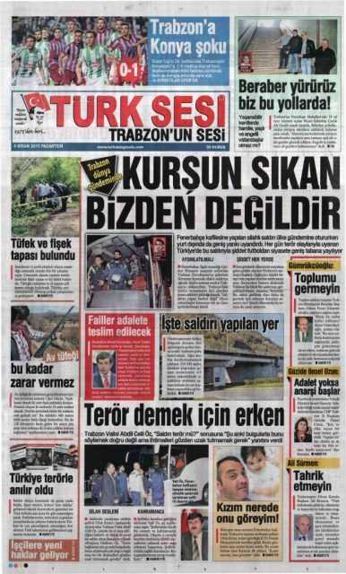 Trabzon Yerel Basını: Kurşun Sıkan Bizden Değildir 2