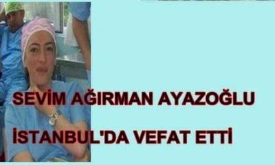 Sevim Ağırman Ayazoğlu İstanbul'da vefat etti