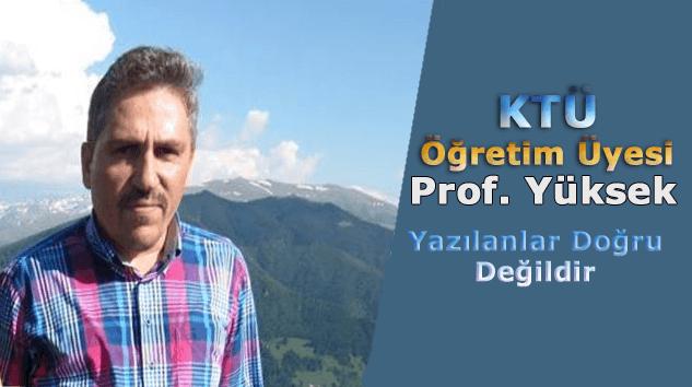 Prof. Dr. Ömer Yüksek 'olayın aslı şudur'