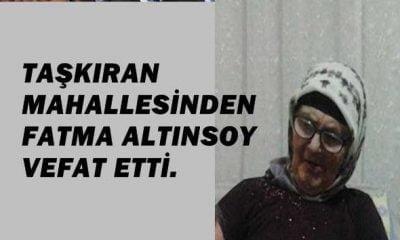 Fatma Altınsoy vefat etti