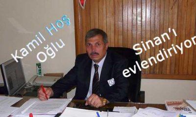 Kaymakamlık Yazı İşleri Müdürü Kamil Hoş oğlu Sinan'ı evlendiriyor