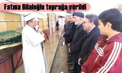 Fatma Bilaloğlu İzmit'te toprağa verildi