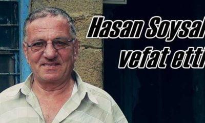Hasan Soysal vefat etti