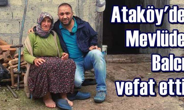Ataköy'de Mevlüde Balcı vefat etti