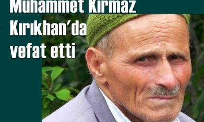 Kırıkhan'da Muhammet Kırmaz vefat etti