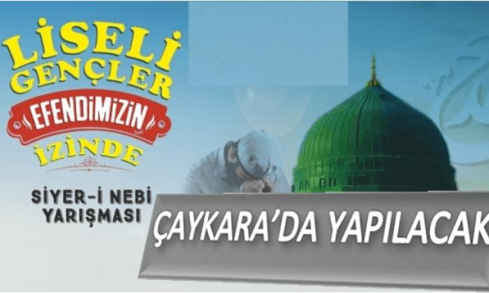 Çaykara'da AGD tarafından Bol Ödüllü Siyer-i Nebi Yarışması düzenlenecek