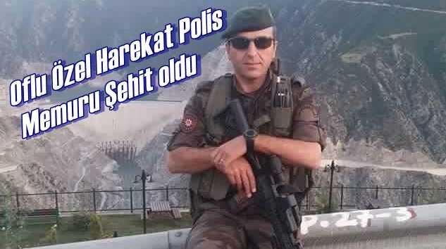 Oflu Özel Harekat  Polis Memuru Necmi Çakır şehit oldu