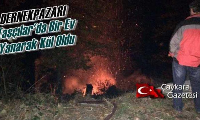 Dernekpazarı Taşçılar Mahallesinde Yangın