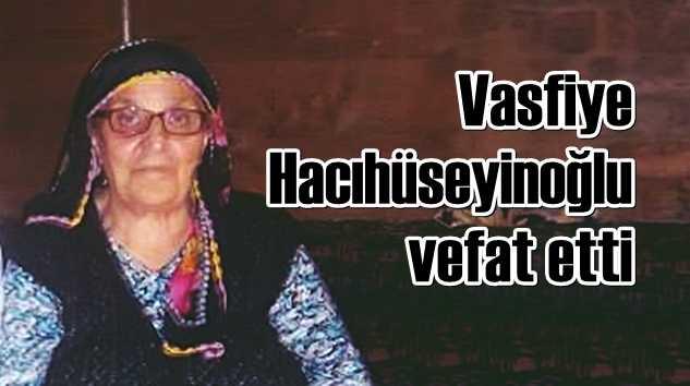 vasfiye_hacihuseyinoglu_vefat