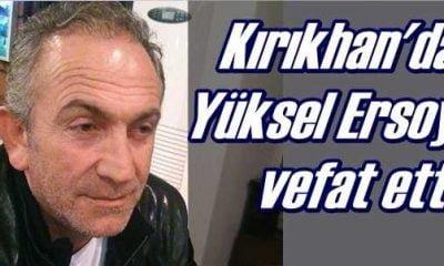 Kırıkhan'da Yüksel Ersoy vefat etti