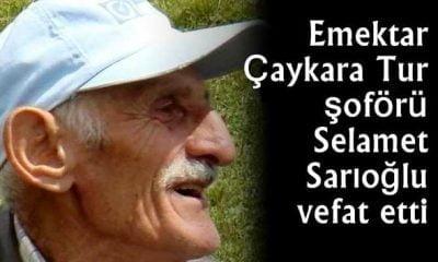 Selamet Sarıoğlu vefat etti