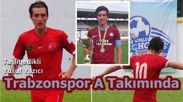 Yusuf Yazıcı Trabzonspor A Takımı kadrosunda