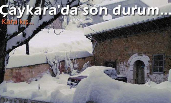 Kara kış ve Çaykara'dan son durum