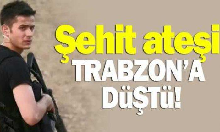 Trabzon'un şehidi var