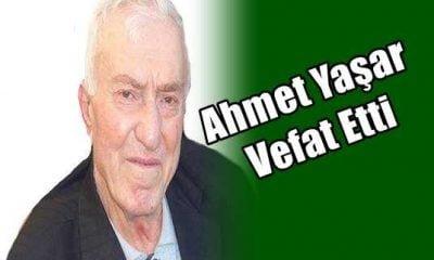 Eğridere Mahallesinden Ahmet Yaşar vefat etti