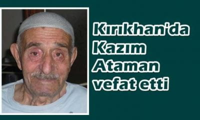 Şahinkaya'dan Kazım Ataman vefat etti