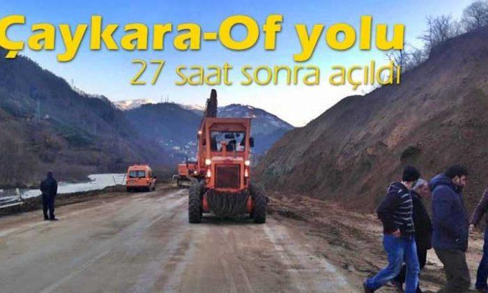 Ve Çaykara-Of yolu açıldı