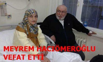 Taşkıran'dan Meyrem Hacıömeroğlu vefat etti