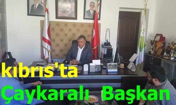 Kıbrıs'ta Çaykaralı Başkan