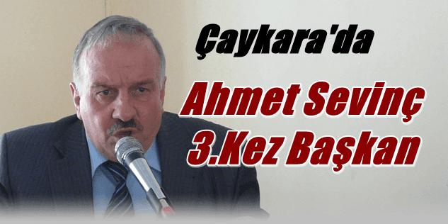 Ahmet Sevinç 3.Kez Başkanlığa seçildi