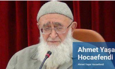 Ahmet Yaşar Hoca Efendi vefat etti