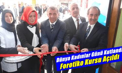 Çaykara'da Forotiko Kursu açıldı. Dünya kadınlar günü kutlandı