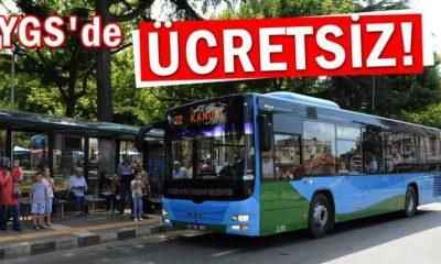 YGS sınavında belediye otobüsleri ücretsiz hizmet verecek