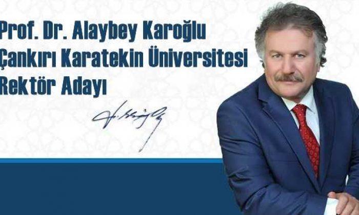 Prof. Dr. Alaybey Karoğlu ÇKÜ Rektör Adayı