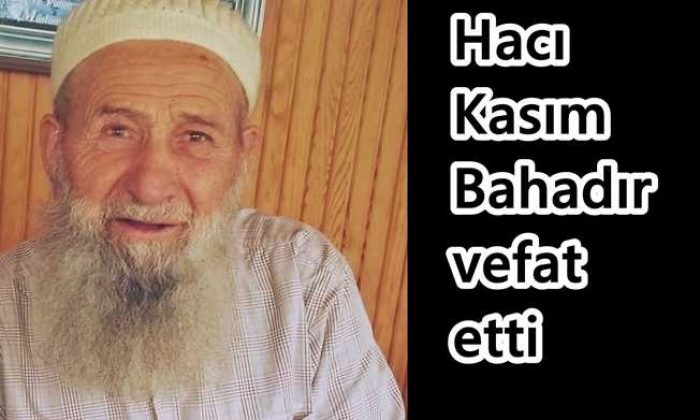Taşkıran'dan H.Kasım Bahadır vefat etti