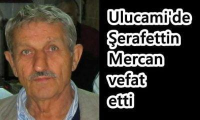 Ulucami'de Şerafettin Mercan vefat etti