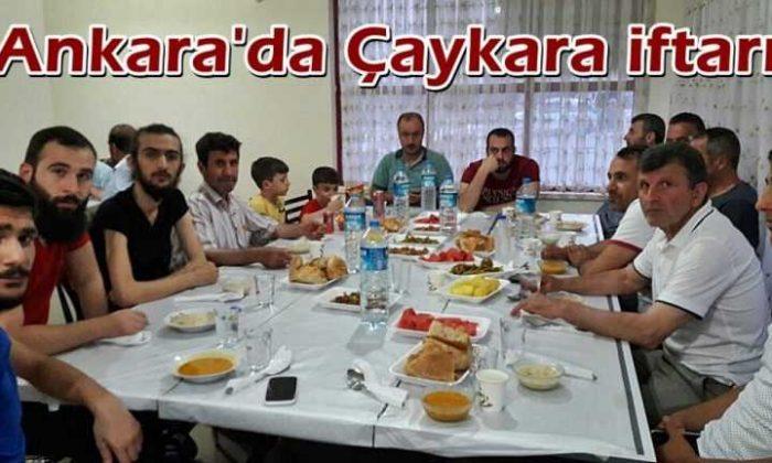 Ankara'daki Çaykaralılar birlikte iftar yaptı