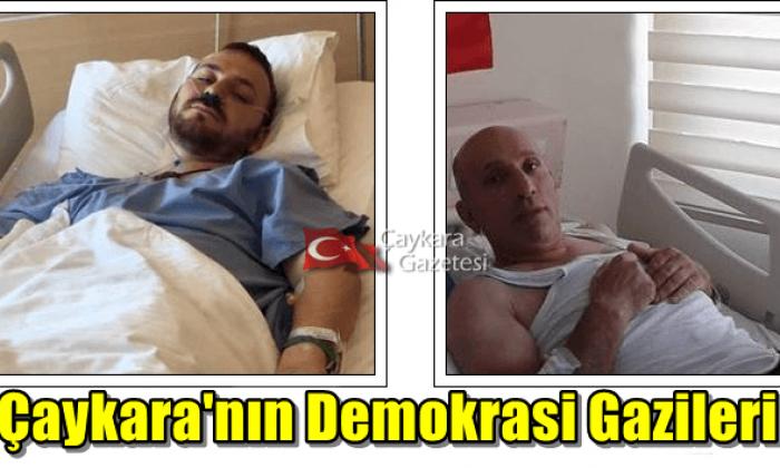 Çaykaralı Süleyman Tok ve Murat Dursun Demokrasi gazisi