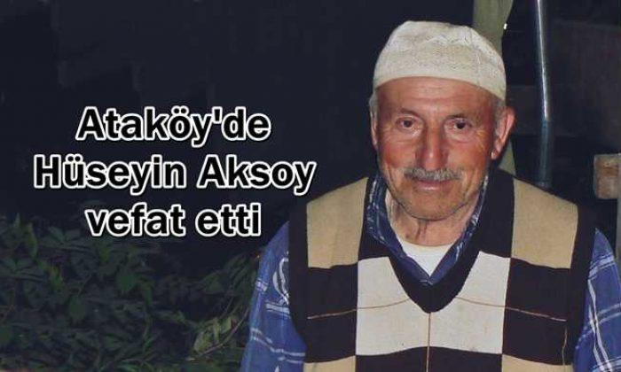 Ataköy'de Hüseyin Aksoy vefat etti
