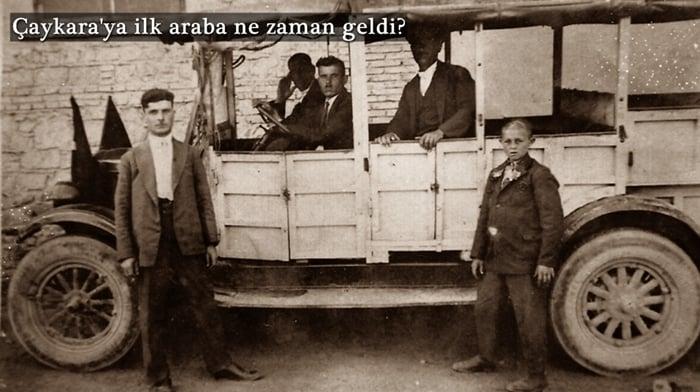Çaykara'nın ilk arabasının hikayesi