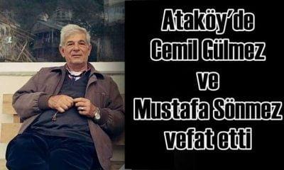 Ataköy'den Cemil Gülmez ile Mustafa Sönmez vefat etti