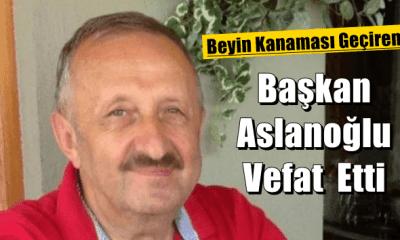 Çaykaralı siyasetçi İl Genel Meclisi eski başkanı Ahmet Aslanoğlu vefat etti
