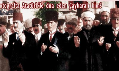 Atatürk'ün meclis açılış fotoğrafındaki Çaykara'lı kim?