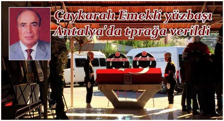 Emekli yüzbaşı Hasan Aslan Antalya'da toprağa verildi