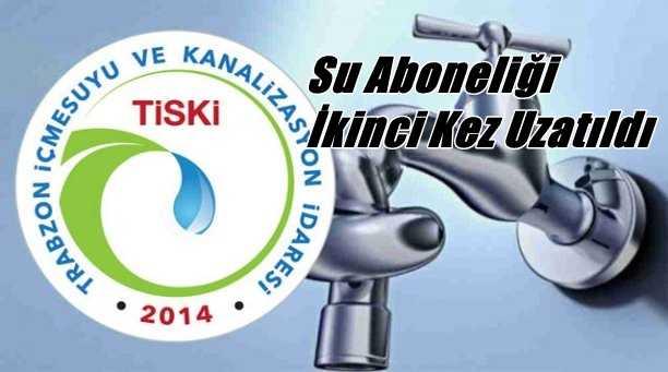 TİSKİ Çaykara'da Su aboneliğini ikinci kez uzattı