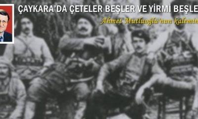 Mutluoğlu Çaykara'da Çeteler ve Beşler'i yazdı