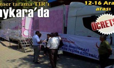 Kanser tarama TIR'ı Çaykara'da olacak