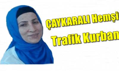 Kırmızı ışık ihlali Fatma Sevim'in hayatına mal oldu