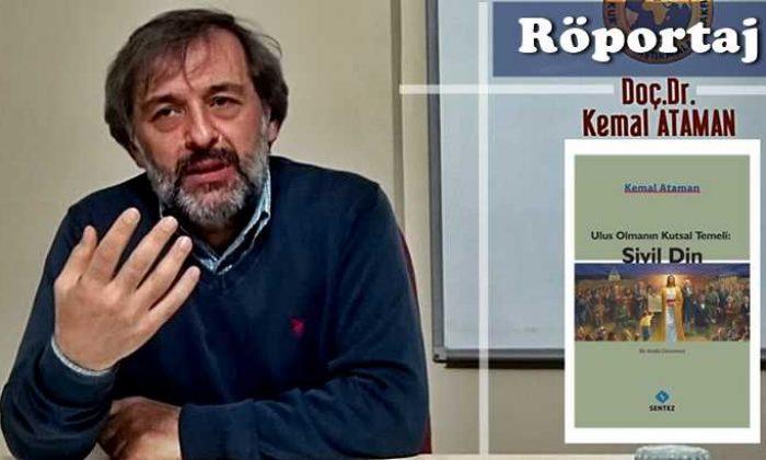 """Doç. Dr. Kemal Ataman ile """"Sivil Din"""" Üzerine Bir Söyleşi"""