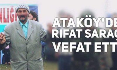 Ataköy'de Rıfat Saraç vefat etti