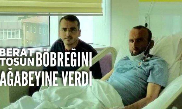 Berat Tosun'un böbreği Hasan Tosun'a nakledildi
