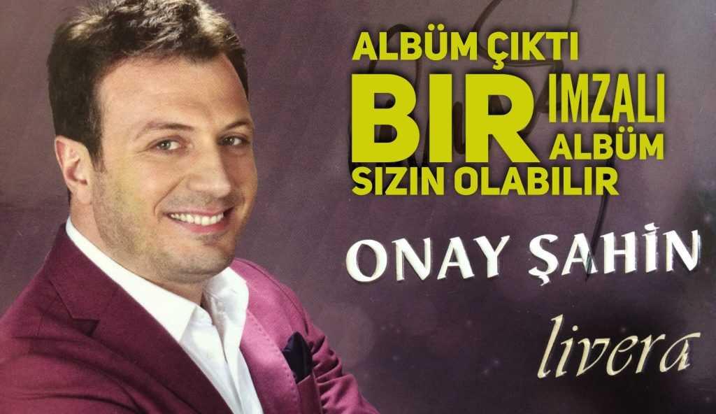 Onay Şahin'in Livera adlı albümü çıktı