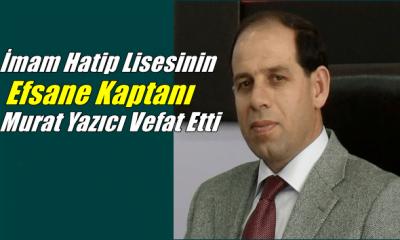 Çaykaralı Okul Müdürü Murat Yazıcı Sakarya'da vefat etti