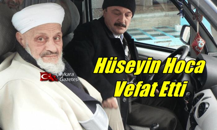 Çaykara Merkez Camii Emekli İmam Hatibi Hüseyin Baltacı vefat etti