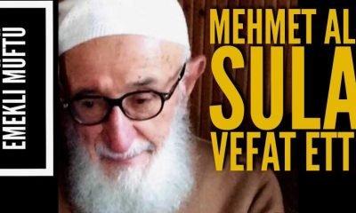 Emekli Müftü Mehmet Ali Sula vefat etti